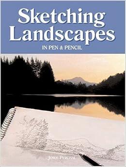 Sketching Landscapes in Pen & Pencil