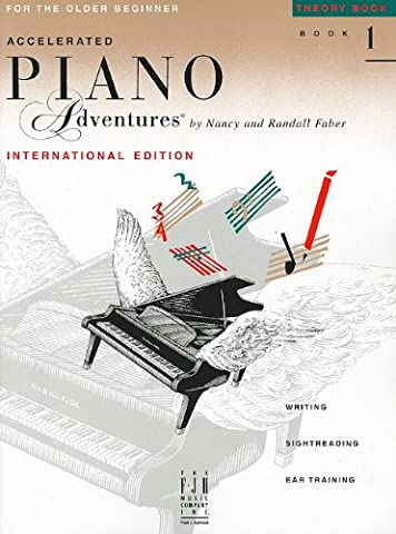 Accelerated Piano Adventures for the Older Beginner - Theory Book 1, International Edition (Faber Accelerated Lesson 1)