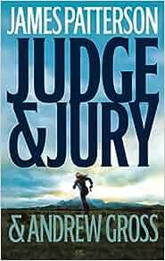 Amazon.com: Judge & Jury (9780316013932): James Patterson