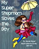 My Super Stepmom Saves the Day (Volume 2)