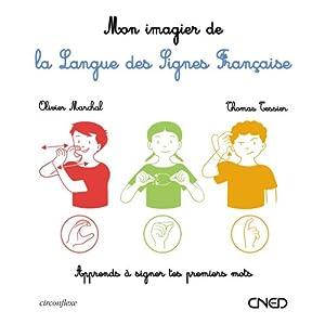 """Afficher """"Mon imagier n° 1<br /> Mon imagier de la langue des signes française"""""""