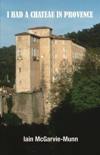 (I Had a Château in Provence)
