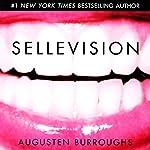 Sellevision | Augusten Burroughs