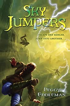 Sky Jumpers: Book 1 by [Eddleman, Peggy]