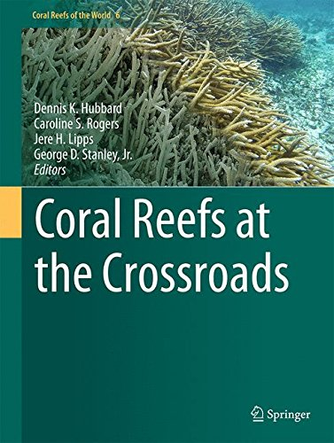 Coral Reefs at the Crossroads (Coral Reefs of the World)