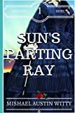 Sun's Parting Ray (Sunset's Hope) (Volume 1)