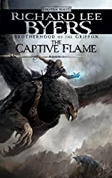 The Captive Flame: Brotherhood of the Griffon, Book I