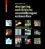 img - for Ausstellungen Entwerfen / Designing Exhibitions: Kompendium Fur Architekten, Gestalter Und Museologen / A Compendium for Architects, Designers and Mus (German Edition) book / textbook / text book