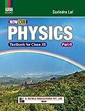 NEW ERA PHYSICS CLASS X11 PART 2 BY PROF. SURINDRA LAL