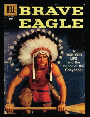 Download Brave Eagle #929: Golden Age Western-Frontier Comic 1958 - Four Color #929 pdf epub