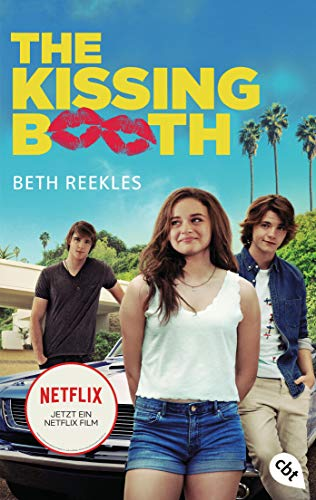 The Kissing Booth: Das Buch zum Netflix-Erfolg (German Edition)