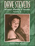 DAVE STEVENS: Selected Sketches & Studies Vol 4 Deluxe