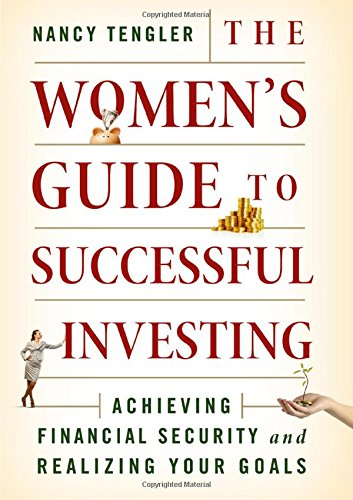 The Women's Guide to Successful Investing: Achieving Financial Security and Realizing Your Goals by Palgrave Macmillan