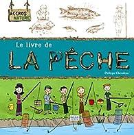 Le livre de la pêche par Philippe Chevoleau