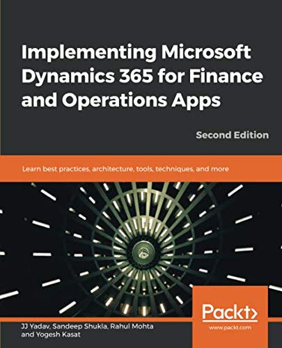 Implementing Microsoft Dynamics 365 for Finance and Operations Apps, 2nd Edition Front Cover