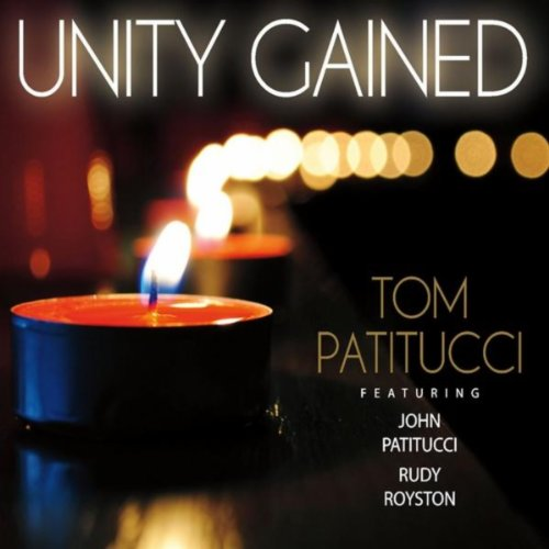 Amazon.com: Unity Gained (feat. John Patitucci & Rudy