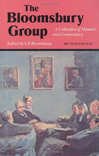 The Bloomsbury Group: A Collection of Memoirs and Commentary