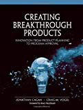 img - for Creating Breakthrough Products: Innovation from Product Planning to Program Approval (paperback) book / textbook / text book