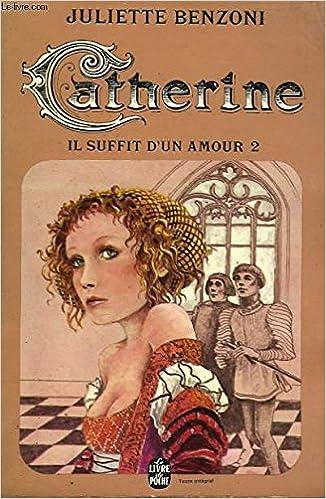 Catherine Il Suffit D Un Amour 2 Livre De Poche No 4105