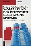 img - for Wortbildung der deutschen Gegenwartssprache (de Gruyter Studium) (German Edition) book / textbook / text book