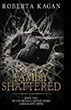 A Family Shattered (Michal's Destiny) (Volume 2)