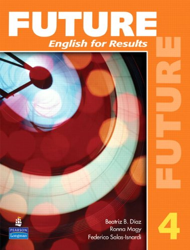 Future 4: English for Results (with Practice Plus CD-ROM)