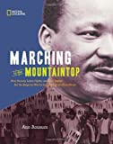 Marching to the Mountaintop, Ann Bausum, 1426309392