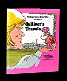 img - for THE SUPERSCOPE STORY TELLER PRESENTS GULLIVER'S TRAVELS book / textbook / text book
