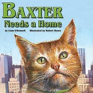 Baxter Needs a Home Audiobook