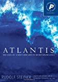 Atlantis: The Fate of a Lost Land and Its Secret Knowledge (Pocket Library of Spiritual Wisdom)
