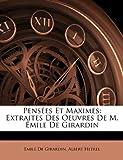 Pensées et Maximes, Emile De Girardin and Albert Hetrel, 1148793062