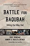 Battle for Baqubah, Robert S. Colella, 1469791064