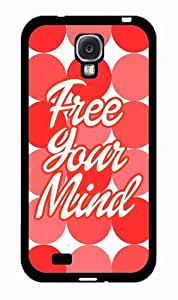 Free Your Mind 2-Piece Dual Layer Phone Case Back Cover Samsung Galaxy S4 I9500