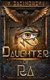 Daughter of Ra: Blood of Ra Book Two