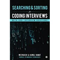 Searching & Sorting for Coding Interviews : With 100+ Interview questions