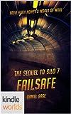 Silo Saga: Failsafe - The Sequel to Silo 7 (Kindle Worlds)
