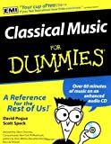 Classical Music for Dummies, David Pogue and Scott Speck, 0764550098