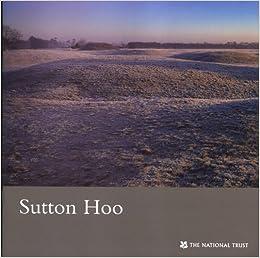 Book Sutton Hoo, Suffolk (National Trust Guide)