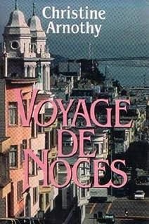 Voyage de noces, Arnothy, Christine