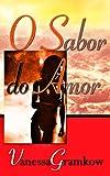 O Sabor do Amor (Portuguese Edition)