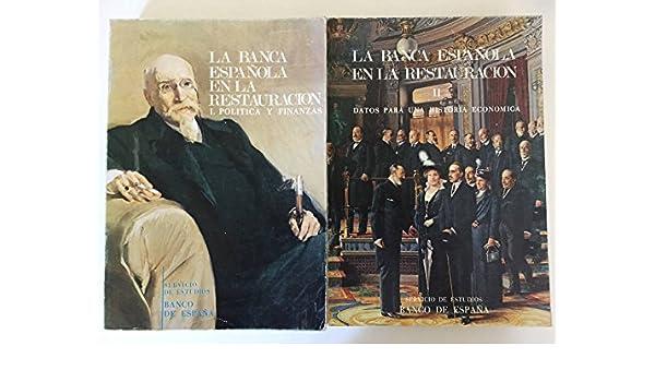 La banca española en la Restauración: Amazon.es: AUTORES VARIOS: Libros en idiomas extranjeros