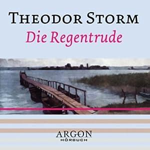 Die Regentrude Hörbuch