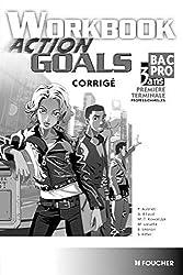 Action Goals Workbook 1re Tle Bac Pro Corrigé