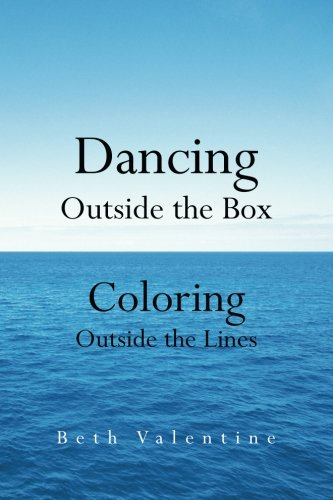 Download Dancing Outside the Box: Coloring Outside the Lines ebook