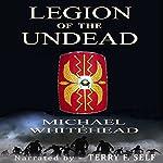 Legion of the Undead | Michael Whitehead