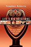 img - for Life's Big Questions: Six Major Themes Traced Through the Bible book / textbook / text book