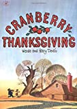Cranberry Thanksgiving, Harry Devlin, 0689714297