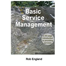 Basic Service Management: A 50-page introduction to providing services