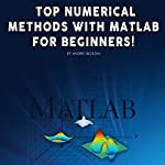 Top Numerical Methods with Matlab for Beginners! | Andrei Besedin