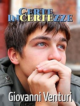 Certe incertezze (Le parole confondono Vol. 2) (Italian Edition) by [Venturi, Giovanni]
